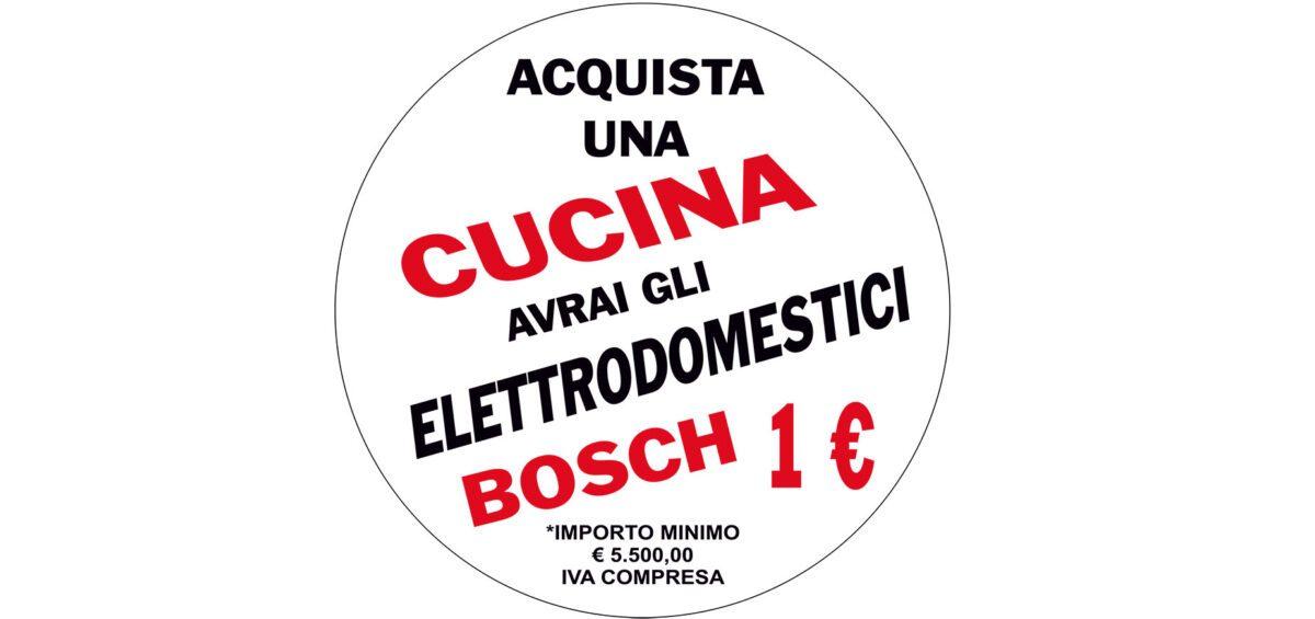ACQUISTA UNA CUCINA ELETTRODOMESTICI BOSCH A € 1.00