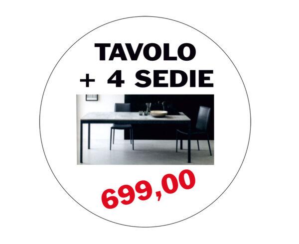 Offerta tavolo + 4 sedie € 699